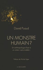 David Puaud - Un monstre humain ?